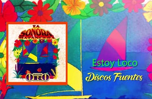 Estoy Loco | Willy Rodriguez & La Sonora Matancera Lyrics