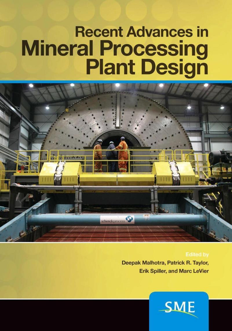 Recent advances in mineral processing plant design – Deepak Malhotra