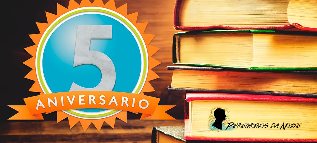 Sorteio 5 anos do blog Peregrinos da Noite: Concorra a dois kits de livros