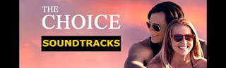the choice soundtracks-askin secimi muzikleri