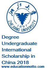 ZJU-UoE Dual Degree Undergraduate International Scholarship in China 2018, Description, Eligibility Criteria, Method of Applying, Deadline, China, The Zhejiang University (ZJU).