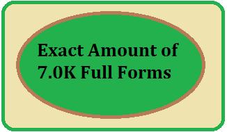 7.0K Full Forms