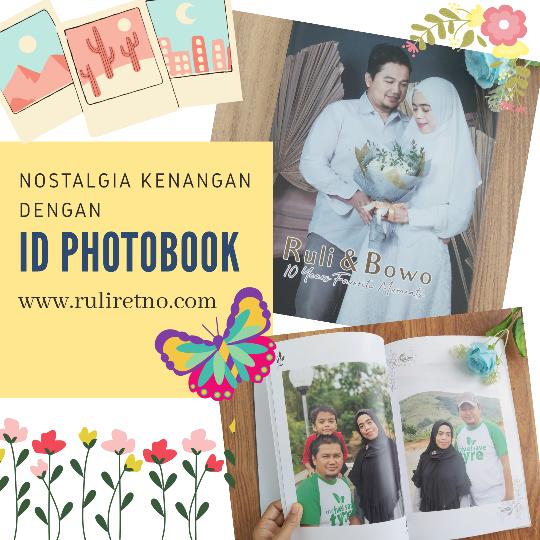 Nostalgia kenangan lewat ID Photobook