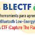 BLECTF: Una Herramienta Para Aprender BLE (Bluetooth Low-Energy) Con Retos CTF (Capture The Flag)