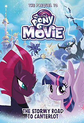 My Little Pony: The Movie: The Stormy Road to Canterlot (My Little Pony the Movie: Beyond Equestria)