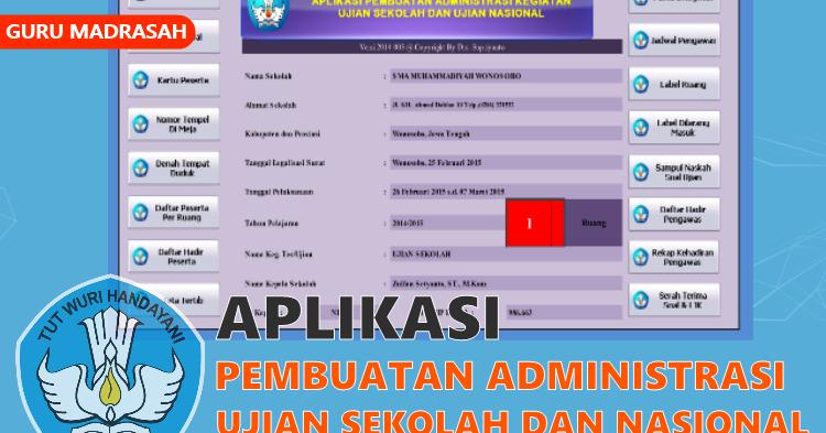 Aplikasi Pembuatan Administrasi Ujian Sekolah Dan Ujian Nasional Guru Madrasah