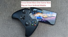 Forza Street Xbox One Game Now Play on Your Android Mobile
