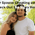 Is Your Spouse Cheating on You? Check Out the Signs Here