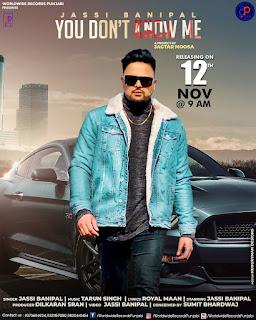 Jassi Banipal (You Don't Know Me) New Punjabi 320kbps Song Read Lyrics   DjPunjabNew.CoM