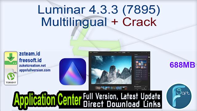 Luminar 4.3.3 (7895) Multilingual + Crack