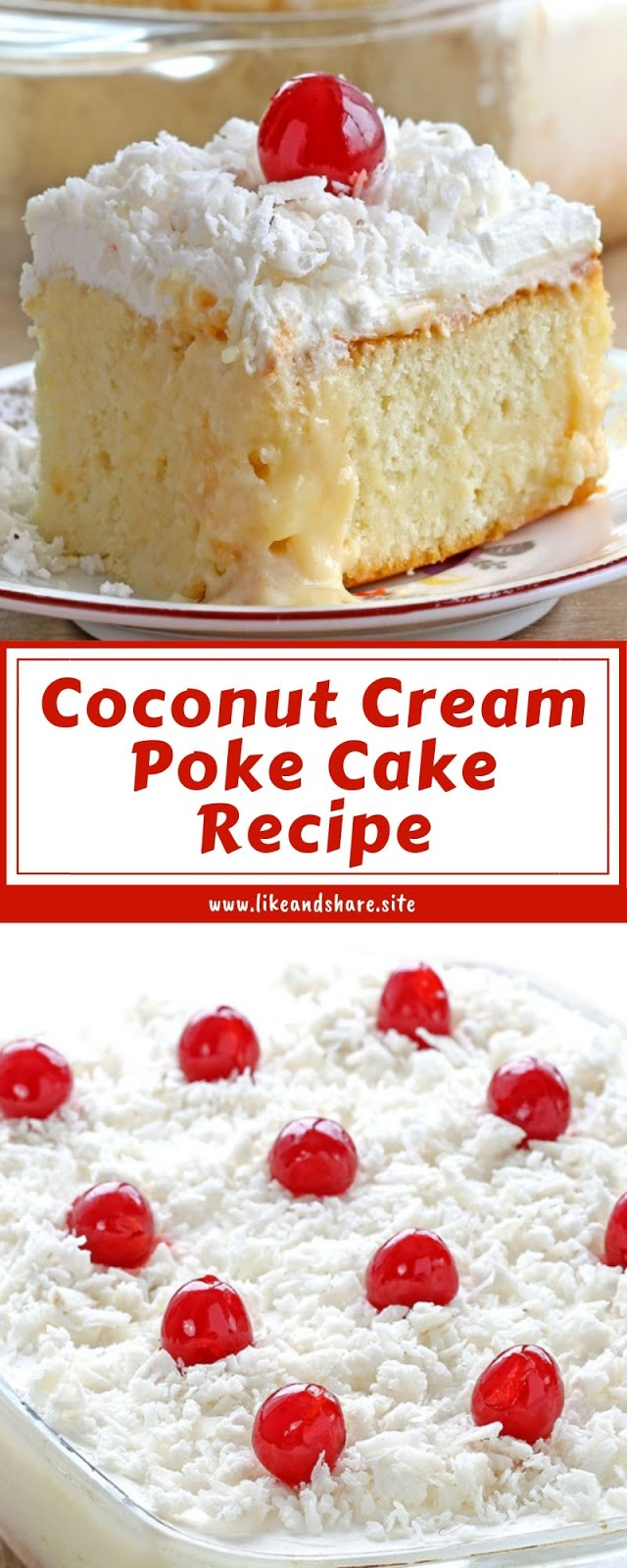 Coconut Cream Poke Cake Recipe