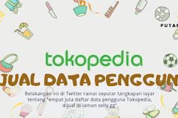 Tokopedia Jual Data Pengguna ?