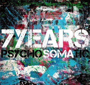 <center>7Years - Psychosomatic (2014)</center>