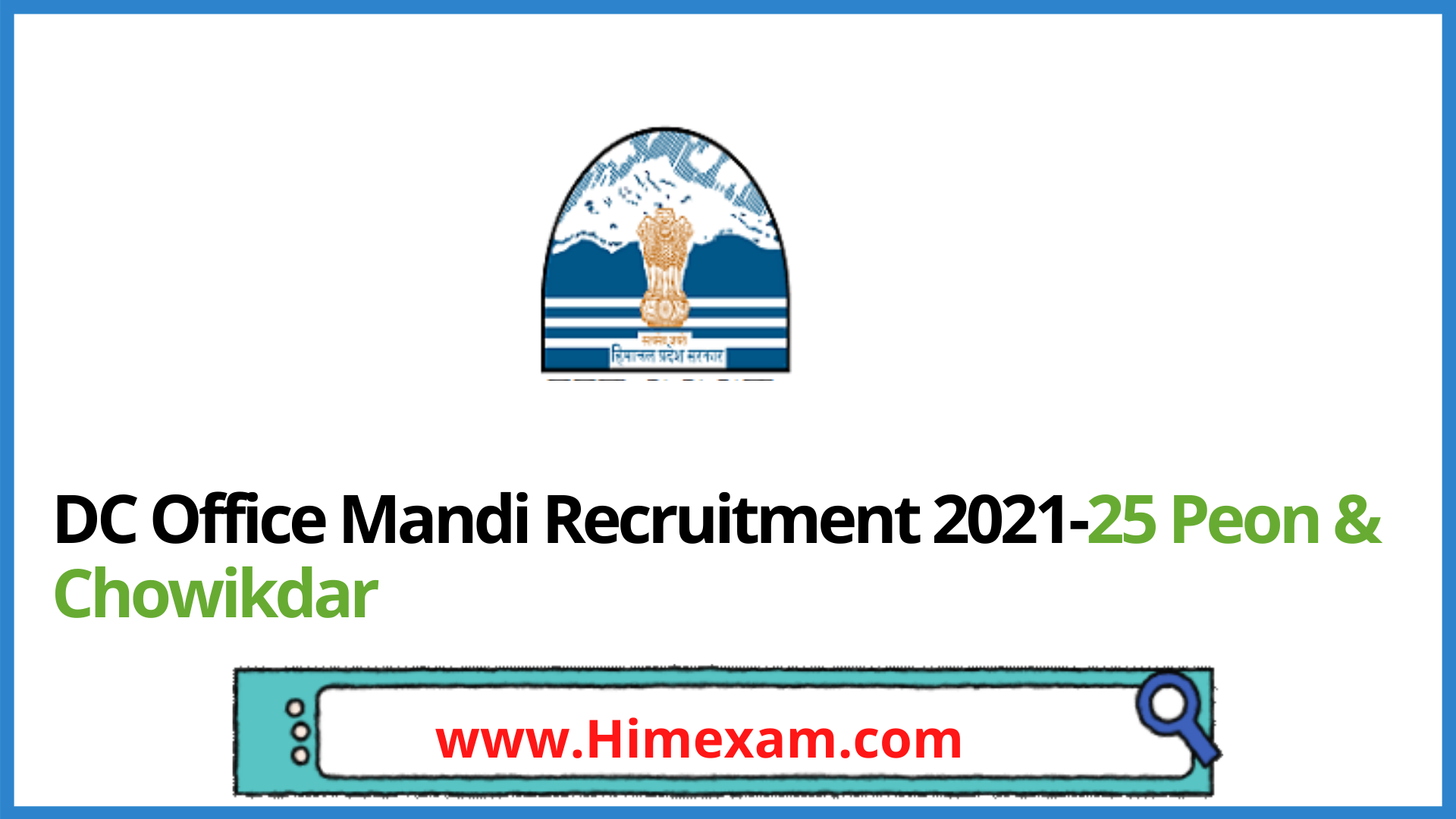 DC Office Mandi Recruitment 2021-25 Peon & Chowikdar