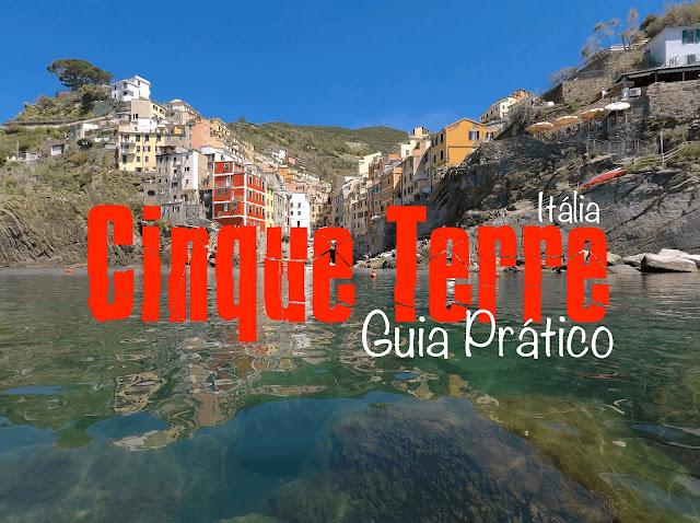 Visitar cinque terre, Itália, Roteiro, O que visitar em Itália, Roteiro Itália