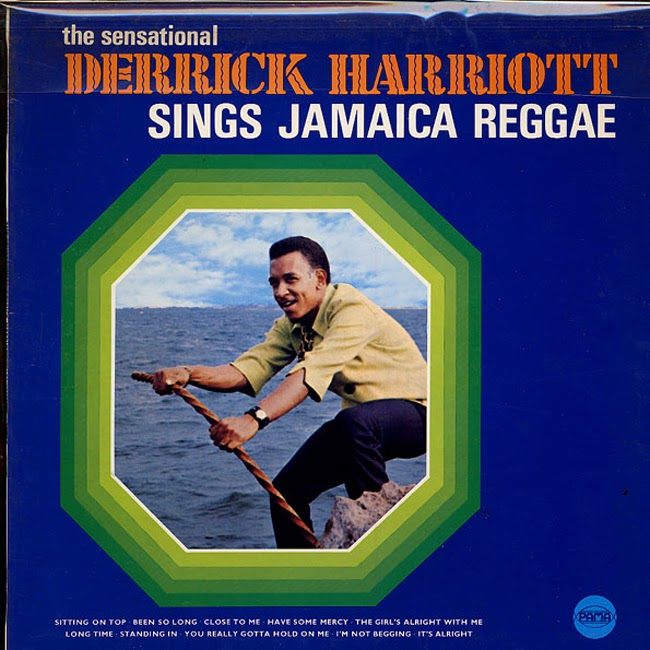 Derrick Harriott - The sensational Derrick Harriott sings Jamaica Reggae (1969) [Reggae]