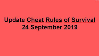 Link Download File Cheats Rules of Survival 24 September 2019
