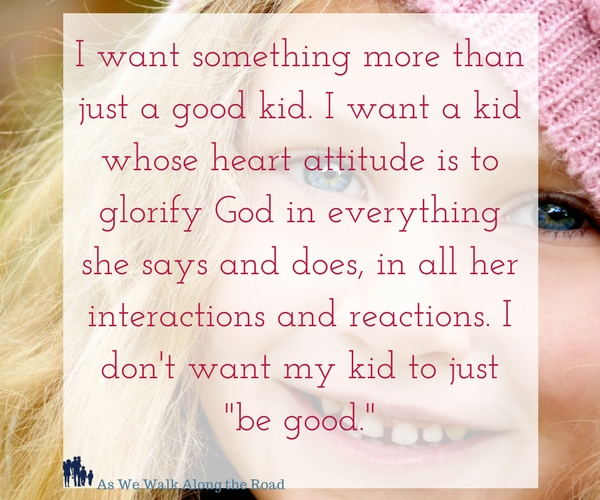 Grace-based parenting: Why I don't want good kids