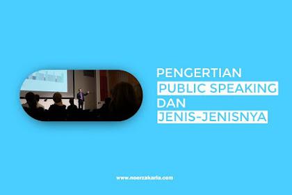 Pengertian Public Speaking dan Jenis-jenisnya