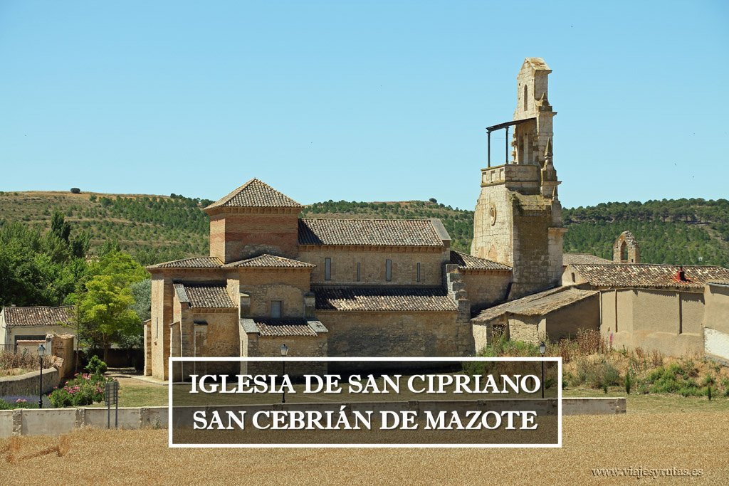Iglesia de San Cipriano de San Cebrián de Mazote