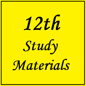12th Study Materials - New Syllabus (From 2019)