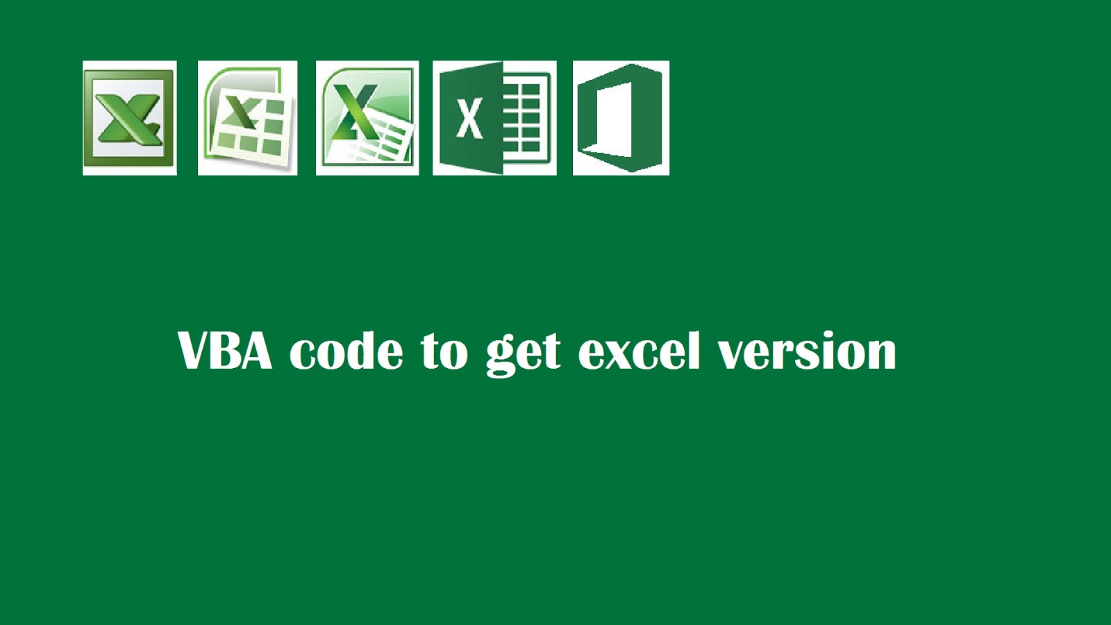 Vba Code To Return Version Of Excel Application