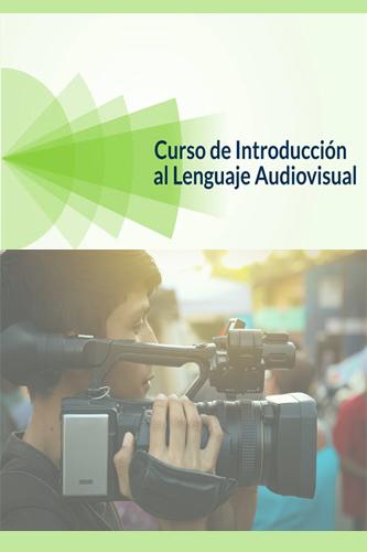Curso de Introducción al Lenguaje Audiovisual