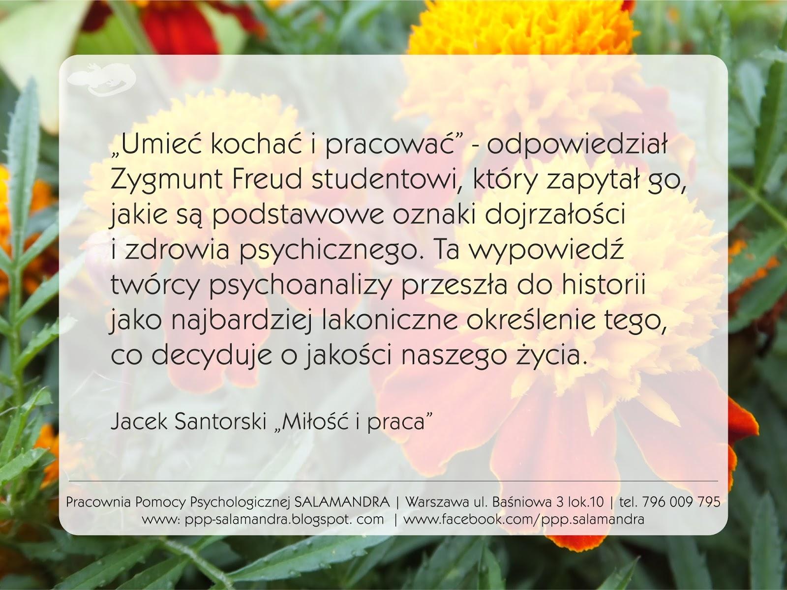 Podstawowe oznaki zdrowia psychicznego - umieć kochać i pracować