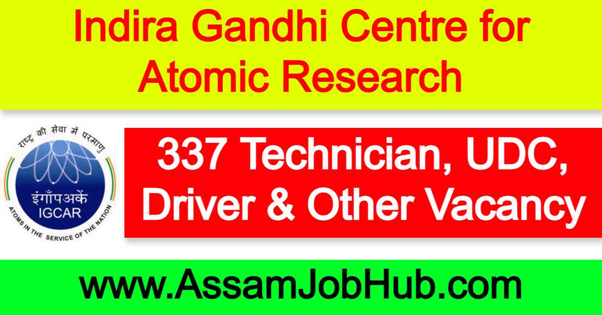 IGCAR Recruitment 2021 : 337 Technician, UDC, Driver, Stipendiary Trainee and Other Vacancy