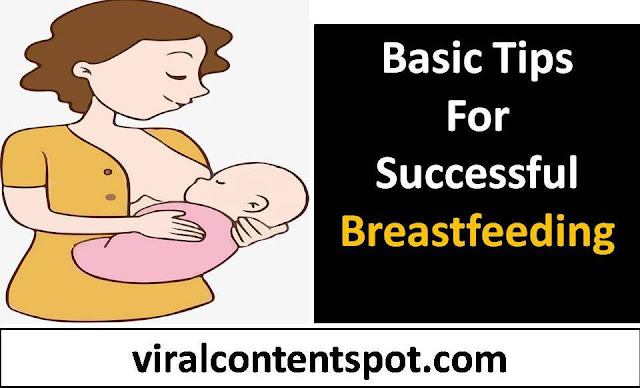 Basic tips for successful breastfeeding