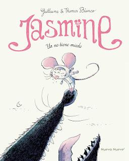 Jasmine, ya no tiene miedo
