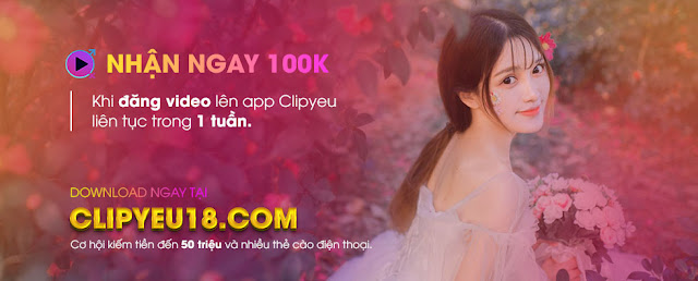 clipyeu18 ứng dụng tik tok 18+ việt nam