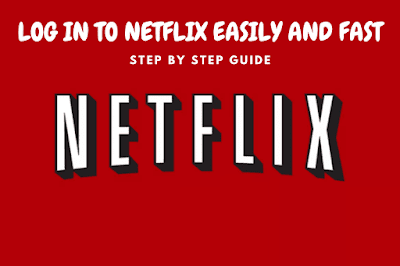 How to log in to Netflix easily and fast