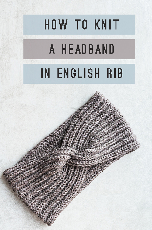 Headband in English rib with a twist - Free Pattern & Tutorial