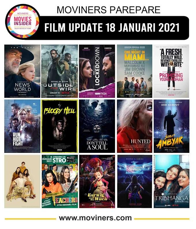 FILM UPDATE 18 JANUARI 2021