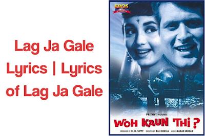 Lag Ja Gale Lyrics