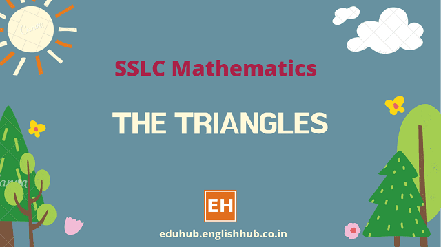 SSLC Mathematics: The Triangles - Solved Questions