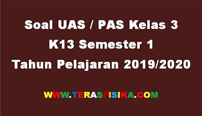 Soal PAS Kelas 3 K13