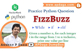 HackerRank: [Practice Python Question] FizzBuzz | Python 3 Solution by APDaga