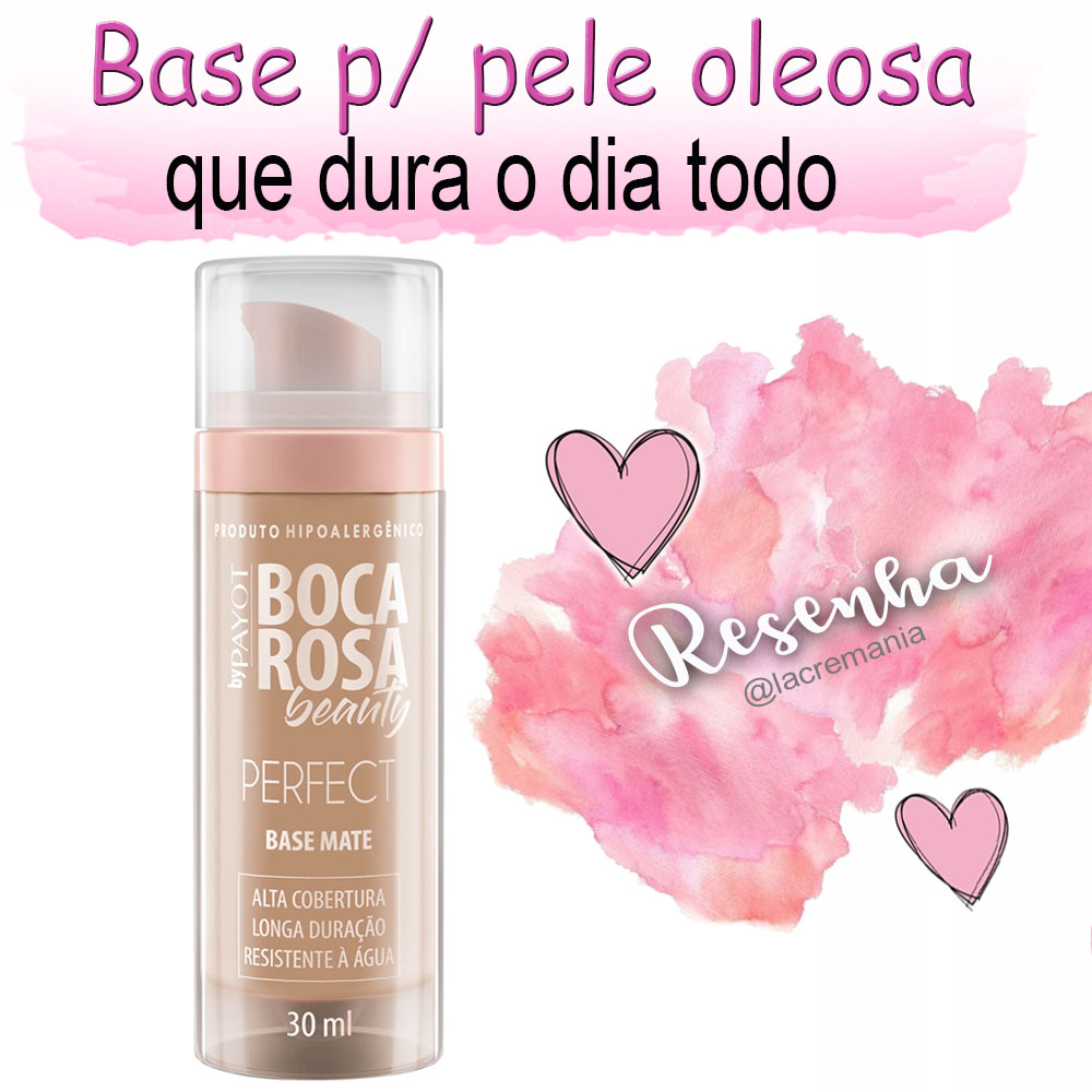 Resenha da base Boca Rosa Beauty