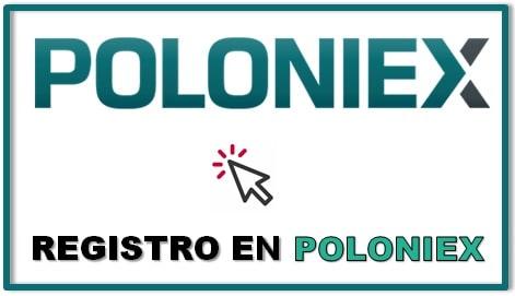 Guía Registro Paso a Paso comprar Criptomoneda POLONIEX