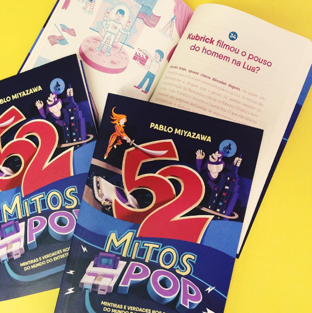 52 mitos pop Mentiras e verdades nos boatos no mundo do entretenimento Pablo Miyazawa Editora Paralela