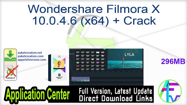Wondershare Filmora X 10.0.4.6 (x64) + Crack