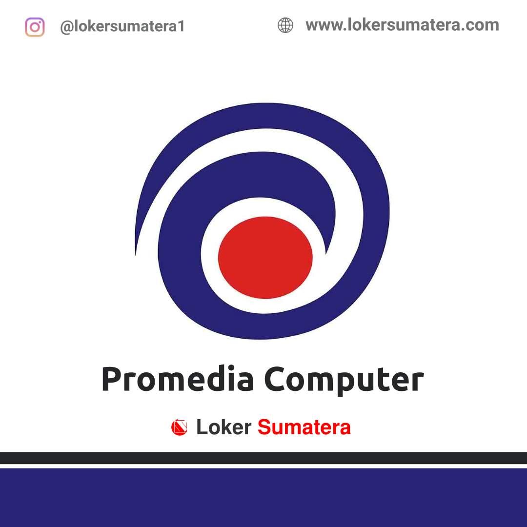 Lowongan Kerja Pekanbaru: Promedia Computer April 2021