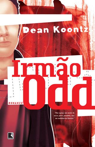 News: Irmao Odd (Odd Thomas # 3) , ao autor Dean Koontz. 7