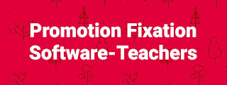 Download Promotion Fixation Software Excel Program- Teachers Promotion Pay Fixation Model Excel Program. The Teachers and Employees who got their promotion have to fix their pay in the Promotion Post as per the service rules in vogue. The Promotion fixation has two options. Option for Promotion Fixation of Pay can be given either to Increment Date or Promotion Date. Regarding the details of Promotion Fixation rule, FR 22 and FR 22B are explained here-click. Now the Excel Programs for Pay fixation in Promotion Scale are given below to Download.      Promotion Fixation Software-Teachers Promotion Pay Fixation Model Excel Program 1. In the case of Promotions from the Special Grade and Special Promotion Post, I A & I B, the pay shall be fixed under FR 22-B.  2. In case of promotions from Special Promotion Post Scale-II, the pay shall be fixed under FR 22(a)(i) read with FR 31(2).  3. Increment Month & Promotion Month are Equal and Promotions from the Special Grade and Special Promotion Post I A & I B, the pay shall be fixed under FR 22-B Direct. Download Promotion Fixation Software-by K Vijay Kumar Medak.  Download Promotion Fixation Software