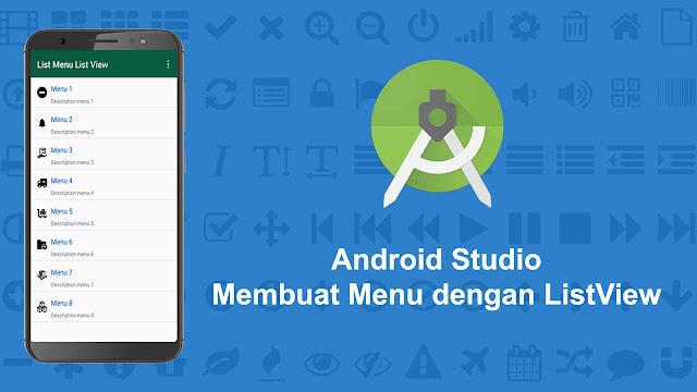 Membuat Menu dengan ListView di Android