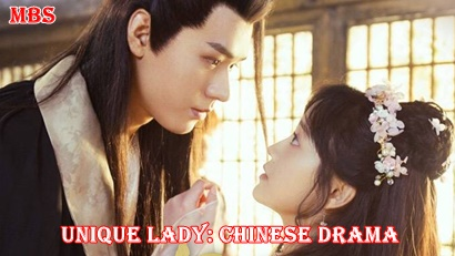 Unique Lady (绝世千金) Synopsis And Cast: Chinese Drama | Full Synopsis