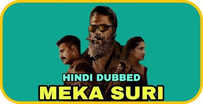 Meka Suri Hindi Dubbed Movie