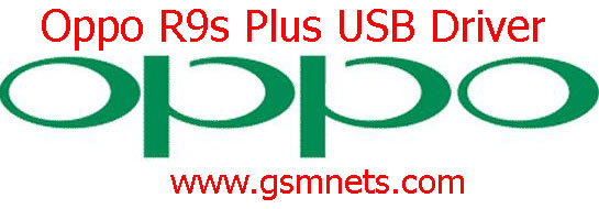 Oppo R9s Plus USB Driver Download